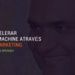 [Webinar] Como acelerar sua Growth Machine com Inbound Marketing