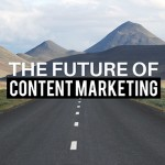 O que 10 grandes executivos preveem para o futuro do Content Marketing